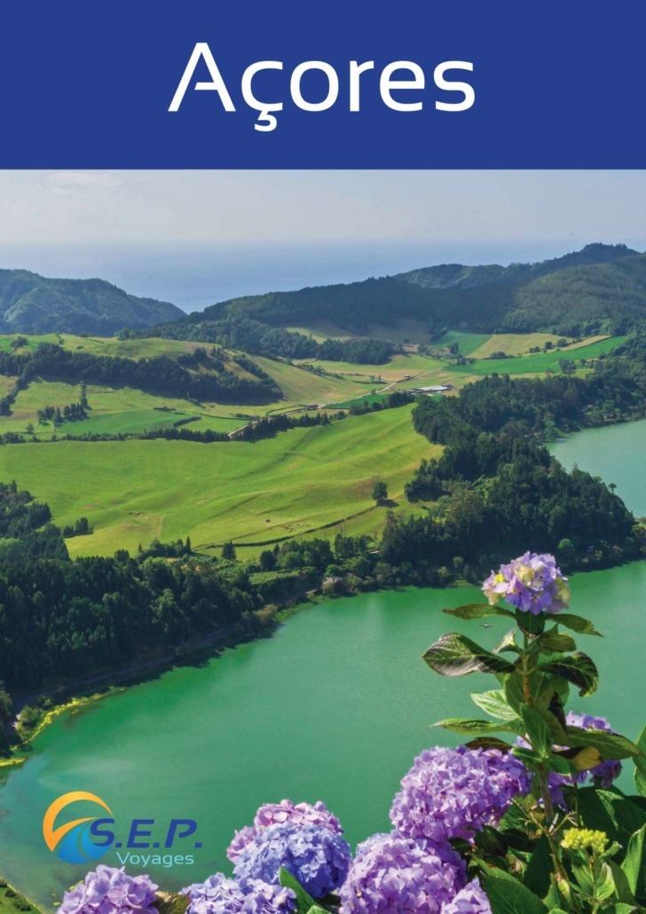 Catalogue des Açores - 9 îles à découvrir - Circuits et excursions de qualité - SEP Voyages Lausanne Suisse